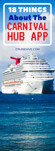 Your ultimate guide to the Carnival Hub App which you'll want to download for your next Carnival Cruise Line vacation. Find out about all the app features along with tips and how to use it.