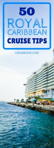 The ultimate guide on cruising with these Royal Caribbean cruise tips and tricks, perfect for new cruisers thinking about booking their vacation at sea with the major cruise line.