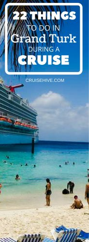 Here are all the things to do in Grand Turk while on your cruise vacation. Follow these tips and places to visit on the Turks and Caicos island.