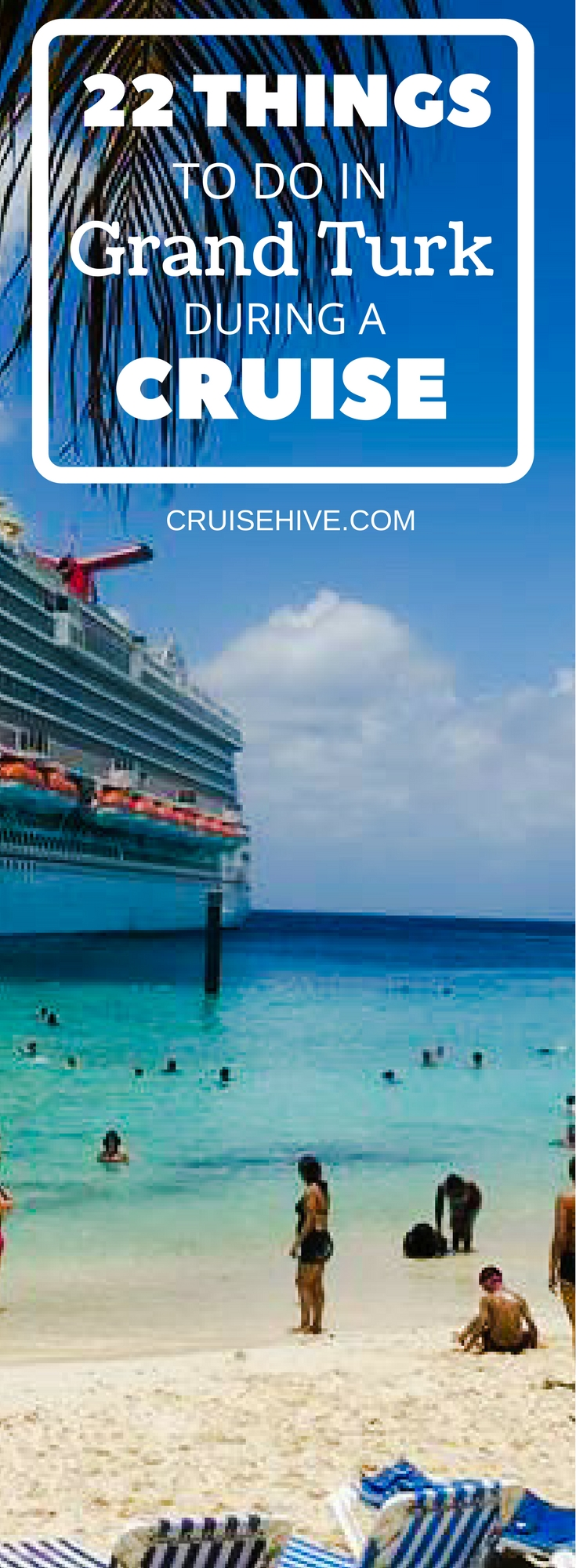22 Things To Do IN Grand Turk During Your Cruise Vacation