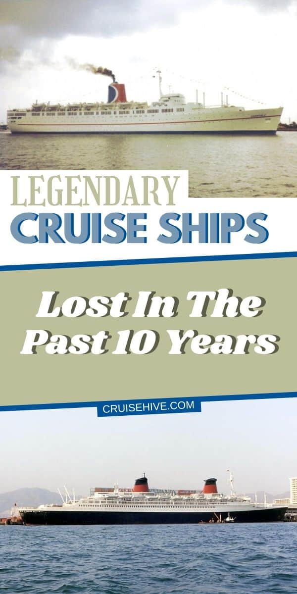 Legendary Cruise Ships