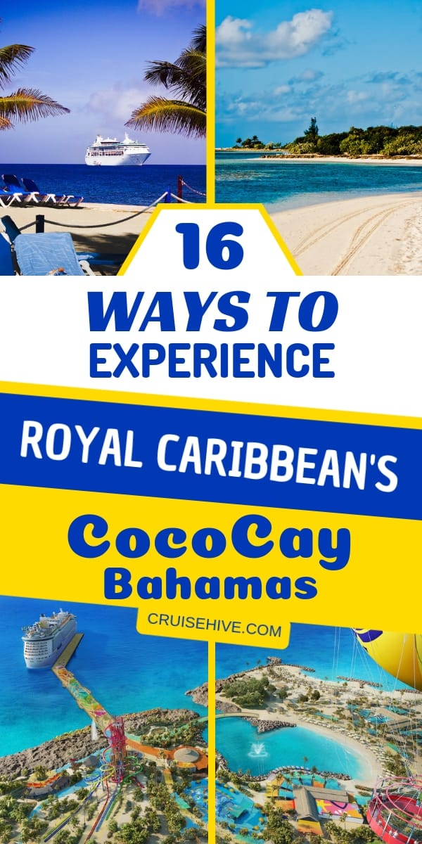 How about a Bahamas Vacation at Royal Caribbean's private island of Cococay? Here's how to enjoy the cruise destination.
