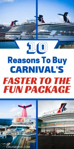 If planning a Carnival cruise vacation then you might want to know about the Faster to the Fun package.