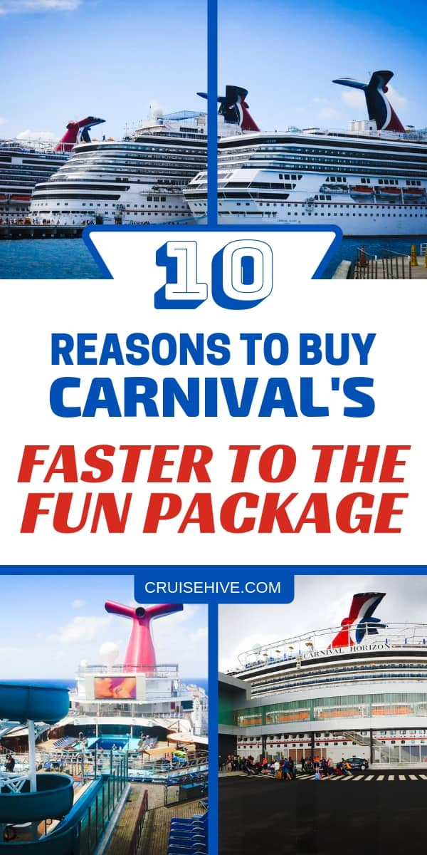 Cruise tips for Carnival's Faster to the Fun package with prices and reasons to use and enhance your Carnival cruise vacation.