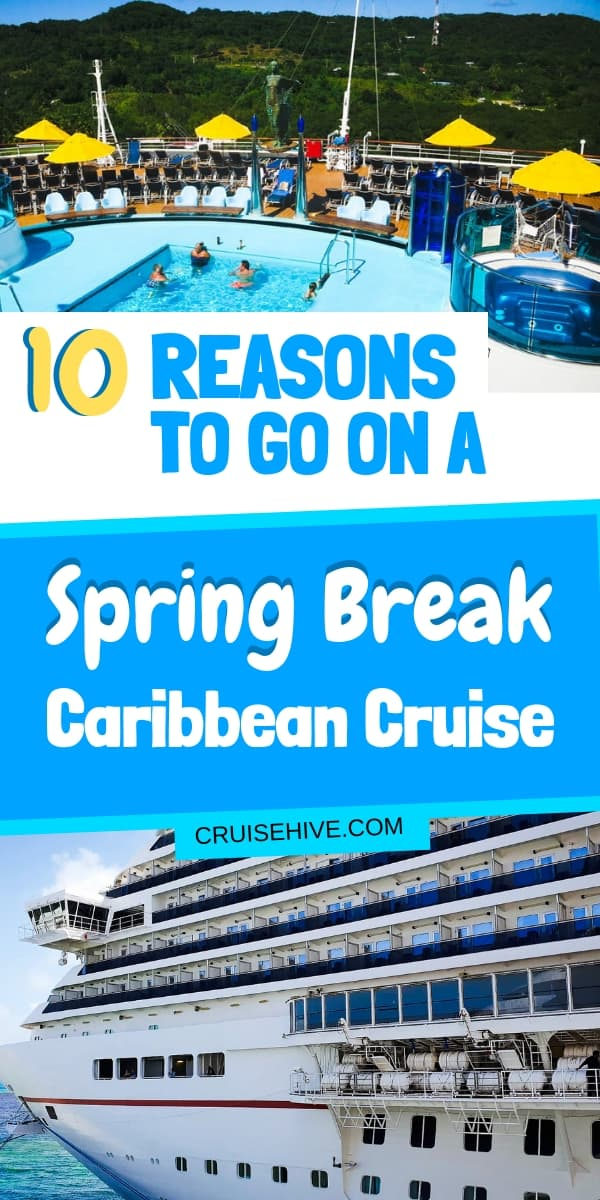 How about going to some stunning Caribbean destinations during a Spring Break cruise? Here are ideas and reasons why you should do just that!