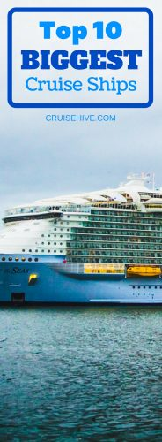 We look at the top 10 biggest cruise ships in the world by gross tonnage.