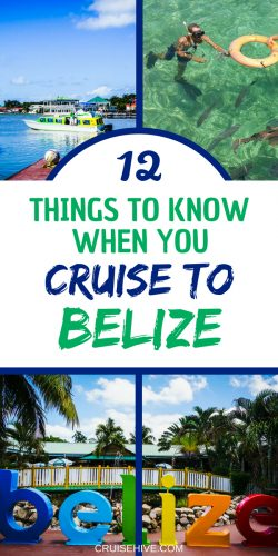 If you're going to be on a cruise to Belize then here are travel tips for the destination.