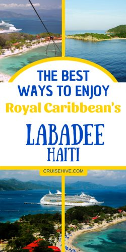 We've got the best ways you can enjoy a visit in Labadee, Haiti during your Royal Caribbean cruise vacation.