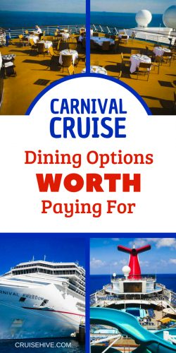 We've got some great cruise tips for Carnival cruise dining options worth paying for.