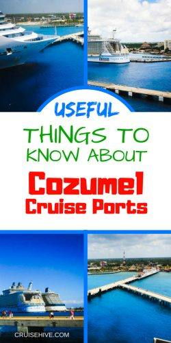 An essential cruise vacation port guide for Cozumel, Mexico in the western Caribbean.