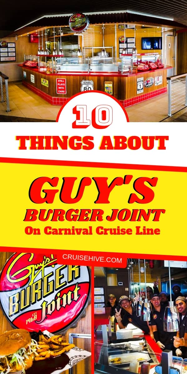 Everything to know about Guy's Burger Joint on Carnival Cruise Line, one of the most popular cruise ship dining venues in the industry.