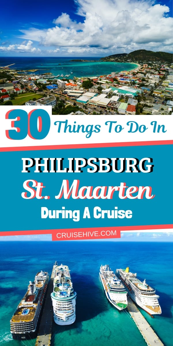 30 Things to Do in Philipsburg, St. Maarten During a Cruise