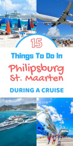 Travel tips and things to do in Philipsburg, St. Maarten and beyond during a cruise vacation.