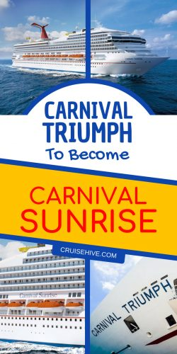 The Carnival Triumph cruise ship will undergo a 2-month dry dock and become renamed as Carnival Sunrise.