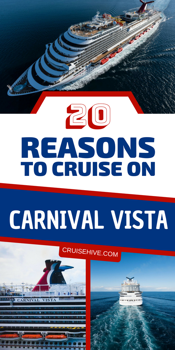 We've got cruise tips and 20 reasons why you should take a cruise vacation on Carnival Vista. Read about all the onboard features and what you can do.