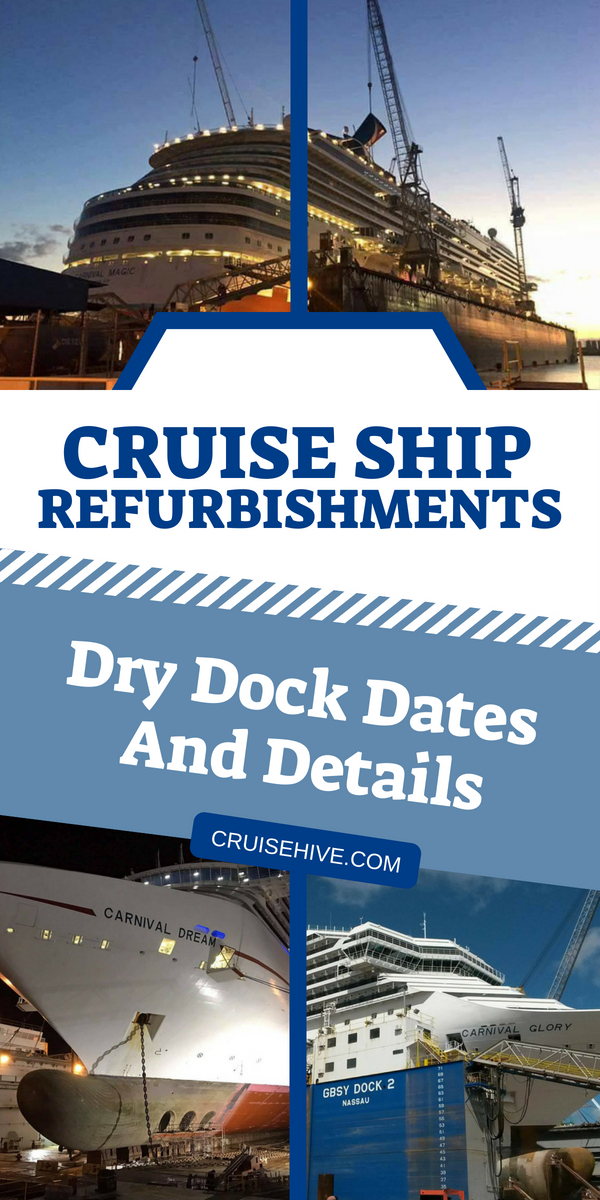Our page detailing all the major cruise ship refurbishments with dry dock dates and details. Handy to know before your cruise vacation.