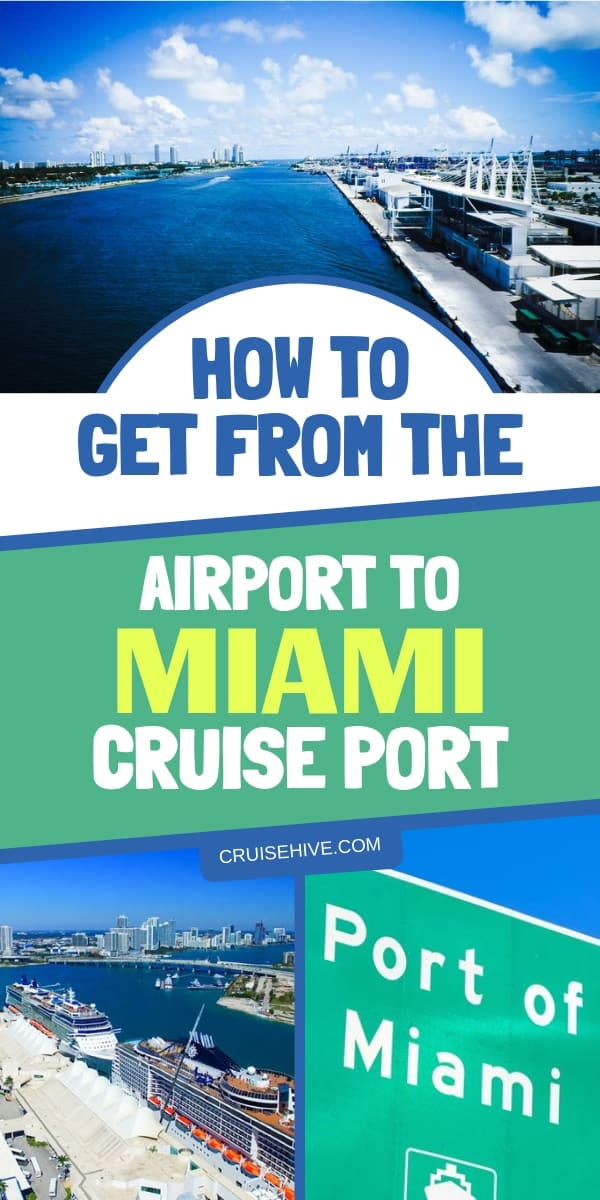 How to Get from the Airport to Miami Cruise Port