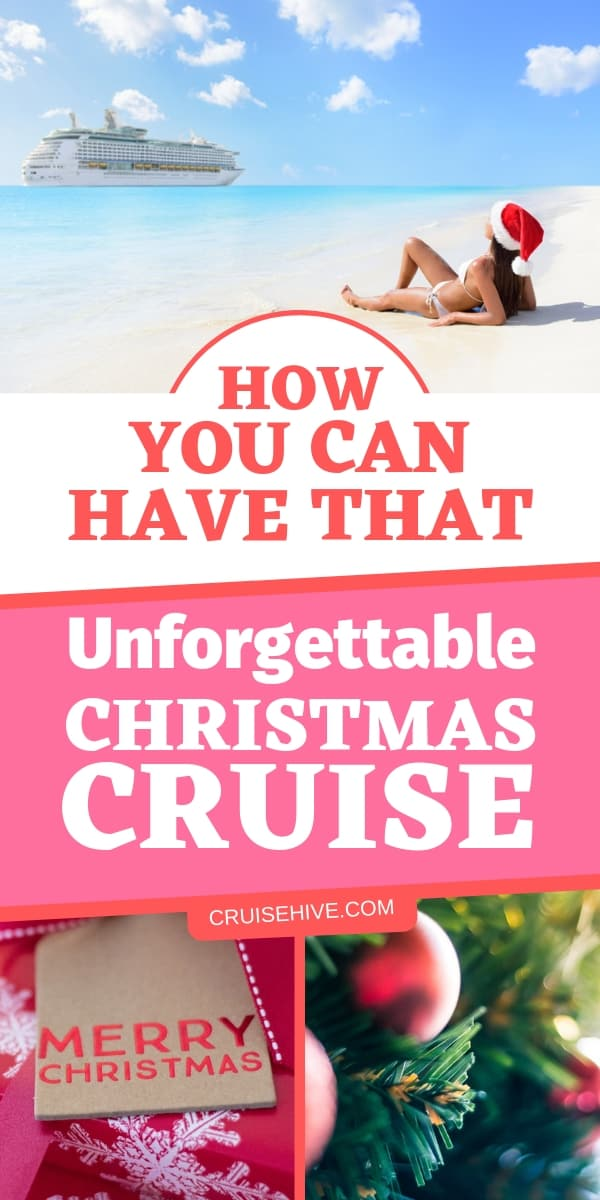 Time to get in the holiday spirit and find out how to have an unforgettable Christmas cruise vacation at sea!