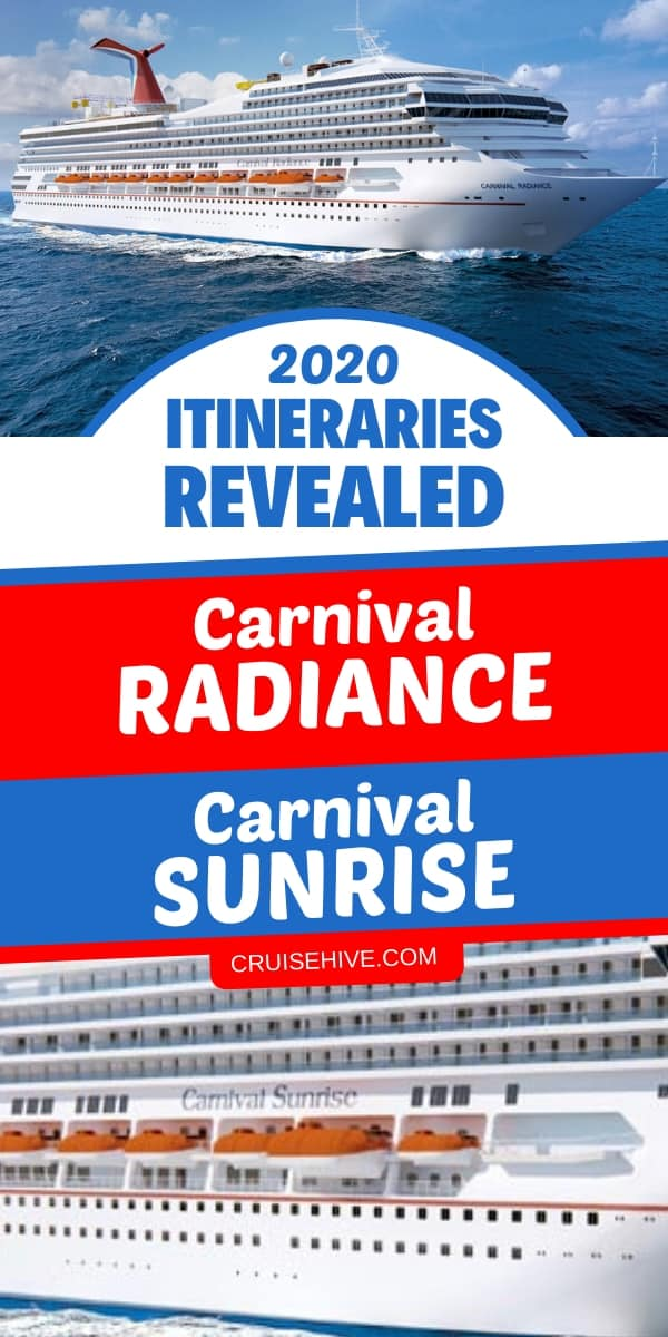 Carnival Cruise Line has revealed 2020 cruises for Carnival Radiance and Carnival Sunrise cruise ships.