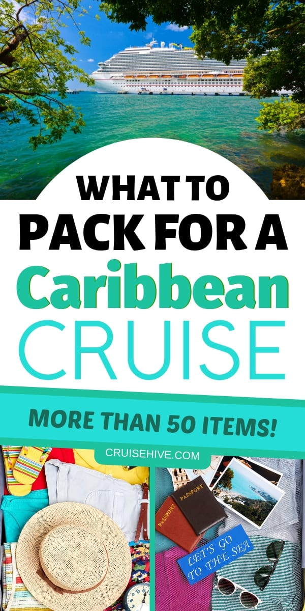 More than 50 items to add to your cruise packing list for a Caribbean cruise vacation. Also we've got some handy packing tips.