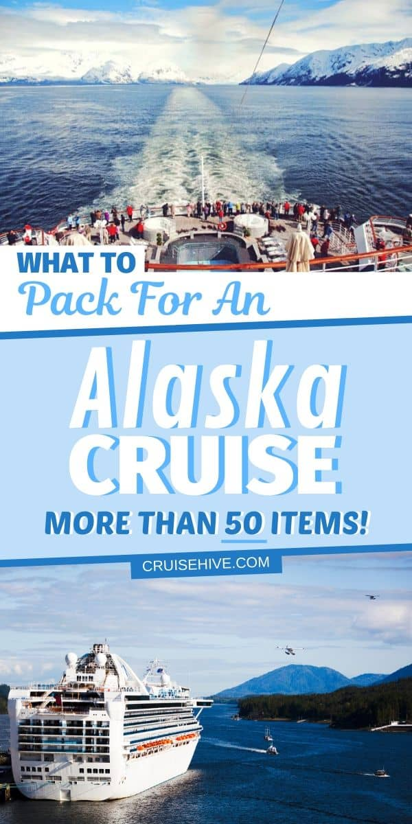 Alaska Cruise Packing