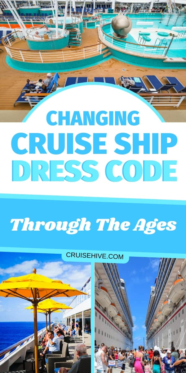Read how the cruise ship dress code has changed over the years and find out what the current policies usually are for cruise lines.
