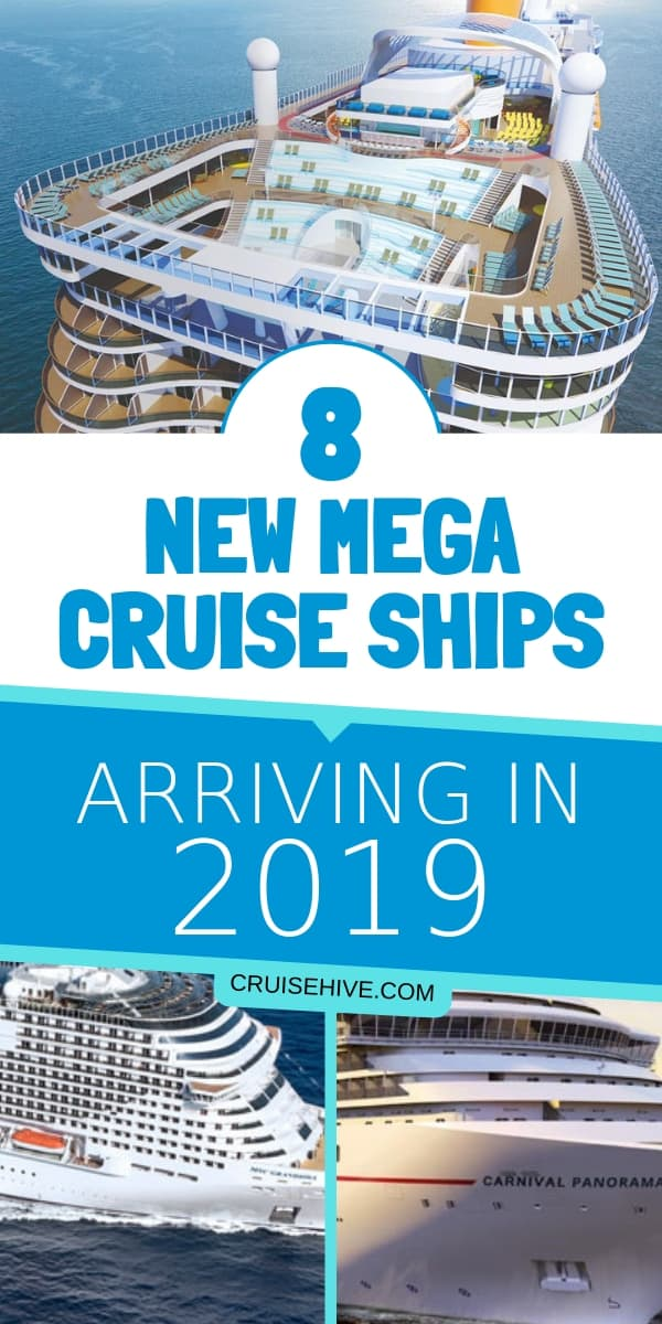 There are 8 new mega cruise ships from 6 different cruise lines which will begin offering cruise vacations in 2019.