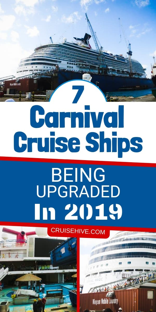 These are the Carnival cruise ships being upgraded in 2019. A busy year for the cruise line!