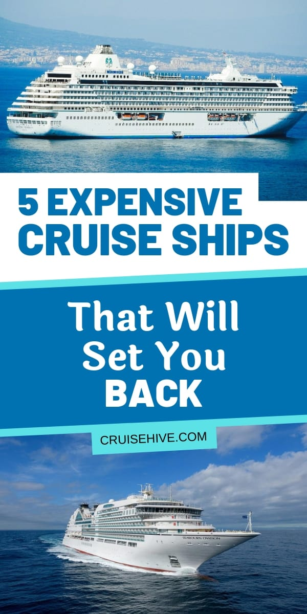 Five expensive cruise ships which will set you back some money. Find out how much these vessels cost for a cruise vacation.