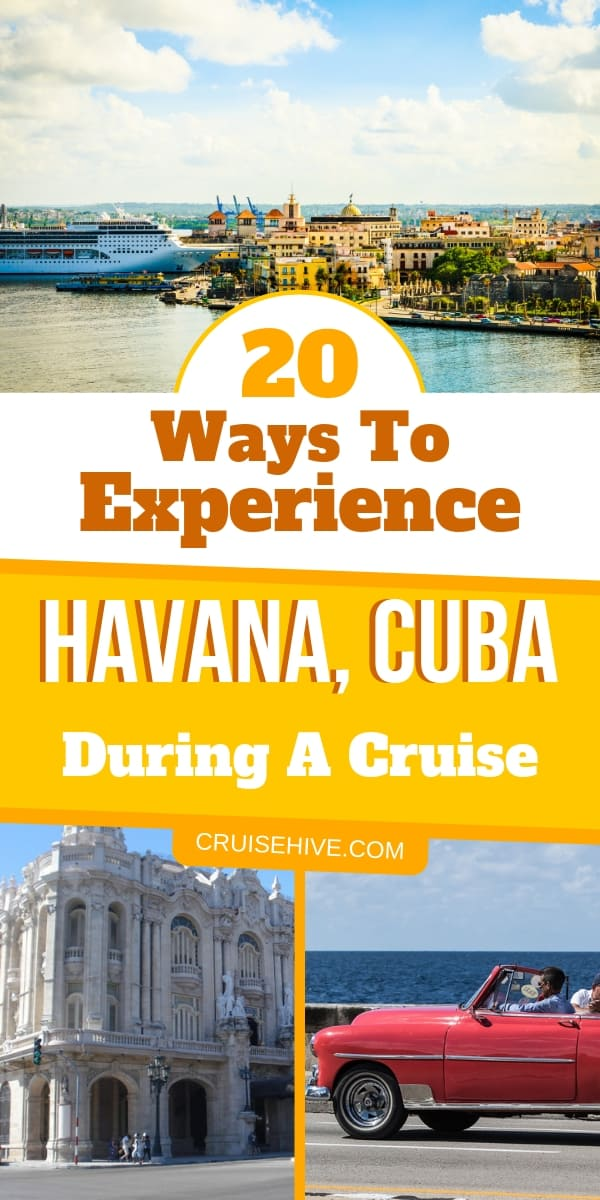 It's time to take in old Havana, Cuba while on a cruise vacation. Here are ways to experience the Caribbean destination for those who travel there.