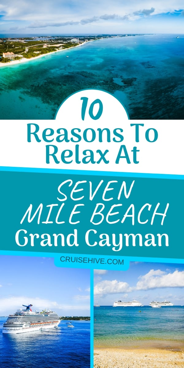 Here are ways to relax at Seven Mile Beach, Grand Cayman for cruise ship passengers which is in the Cayman Islands, a popular cruise and travel destination in the Caribbean.