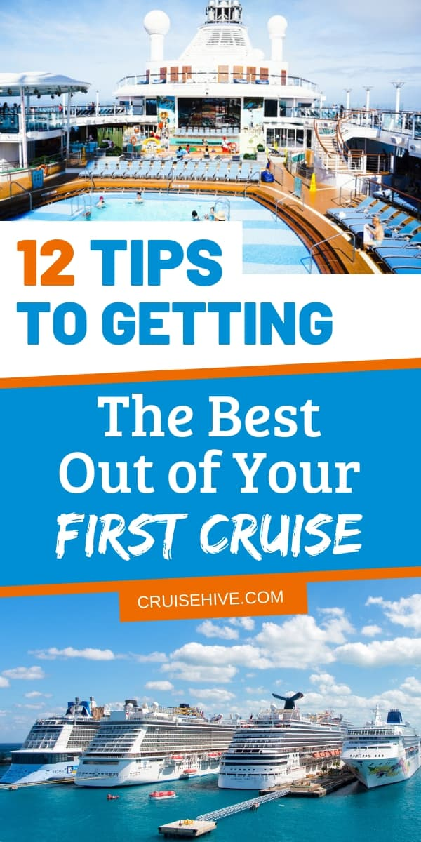 Here are 12 first time cruise tips and hacks to make sure you're prepared for the essentials during that dream vacation at sea!