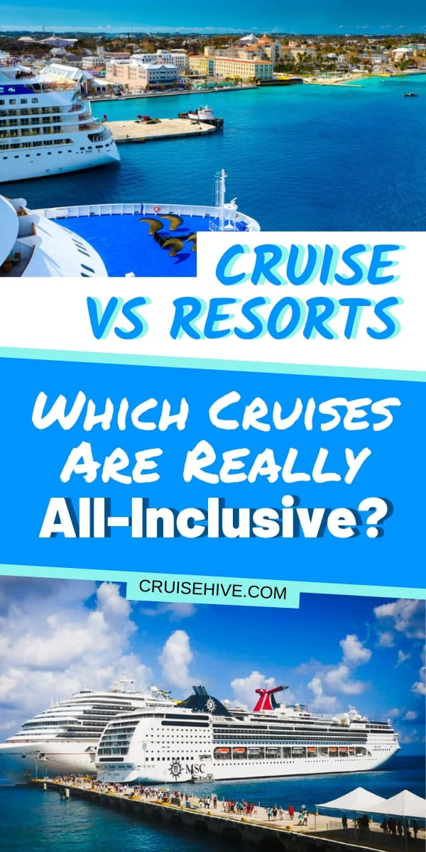 We compare an all-inclusive resort to a cruise vacation, let's find out which travel experience you would prefer including tips on what to expect.