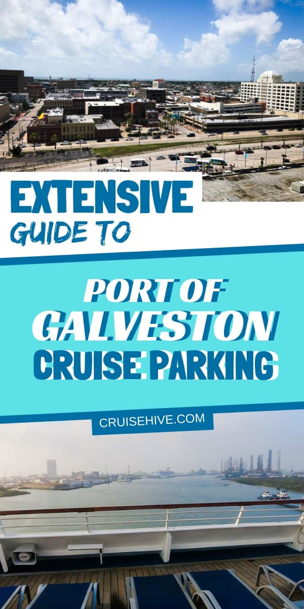 Extensive Guide to Port of Galveston Cruise Parking