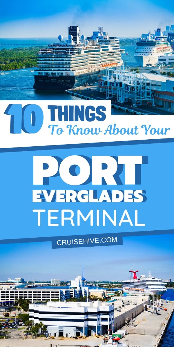 We've put together everything you need to know about your Port Everglades cruise terminal in Fort Lauderdale, Florida. Travel tips on how to get there, location and disembarking after the vacation.