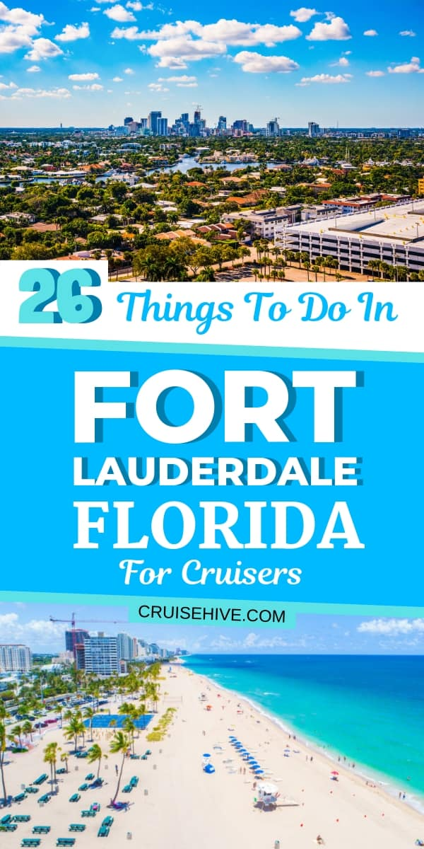 Let's find about these 26 things to do in Fort Lauderdale, Florida for cruise visitors staying there before or after their vacation. Covering excursions and that stunning beach!