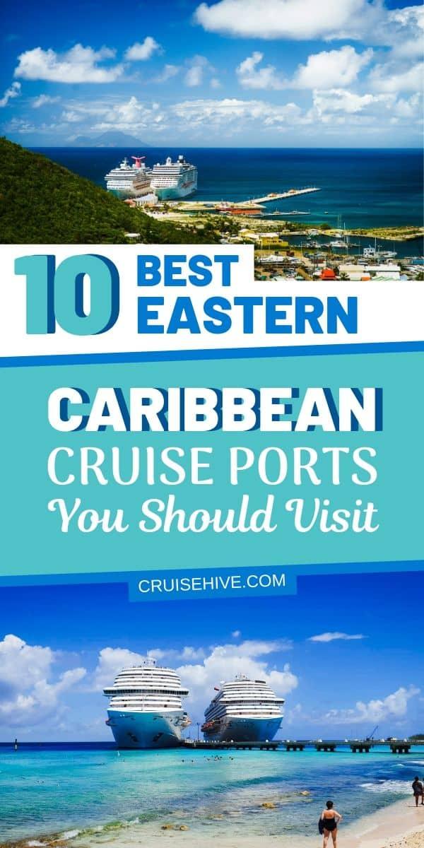 Eastern Caribbean Cruise Ports