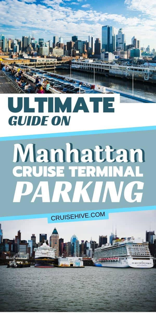 Read this ultimate guide on Manhattan cruise terminal parking in New York City, covering prices and locations of the parking lots along with travel tips.