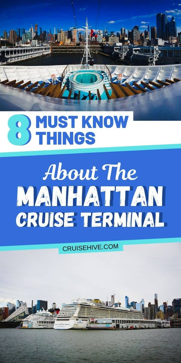 Everything you need to know about the Manhattan Cruise Terminal in New York City. Covering all the cruise and travel tips needed to begin your vacation at sea.