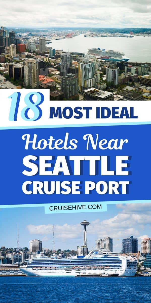 Seattle Hotels Near Cruise Port