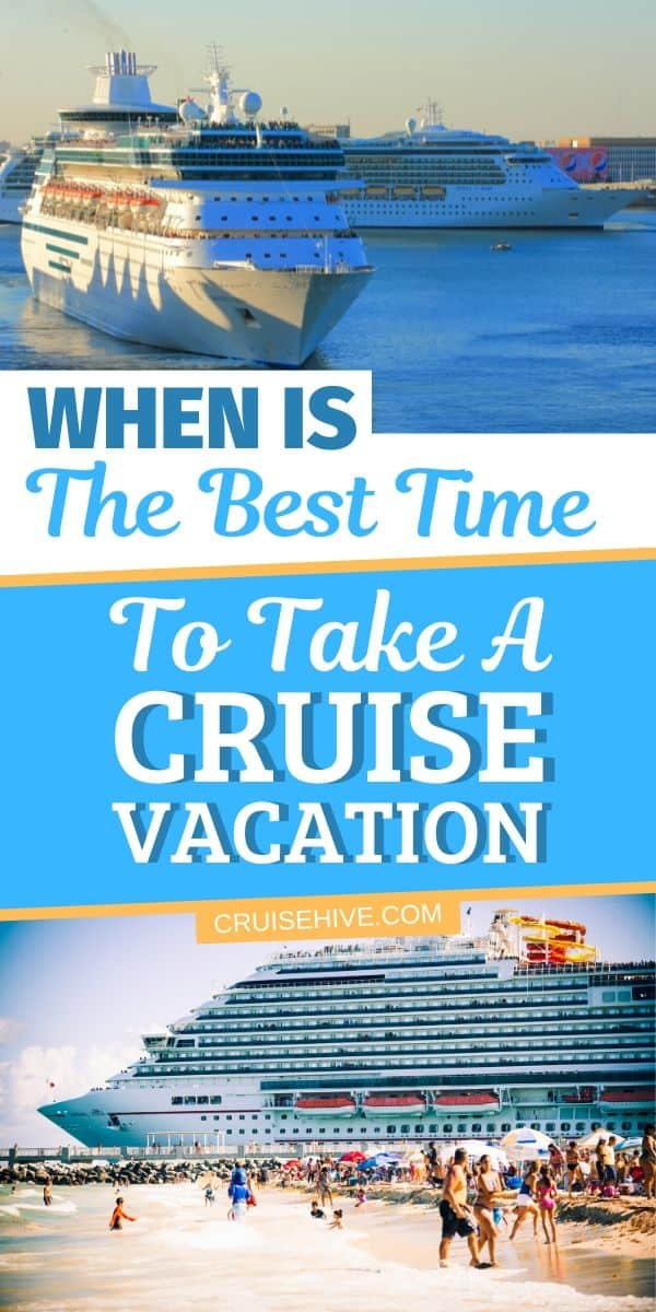 Best time to take a cruise vacation