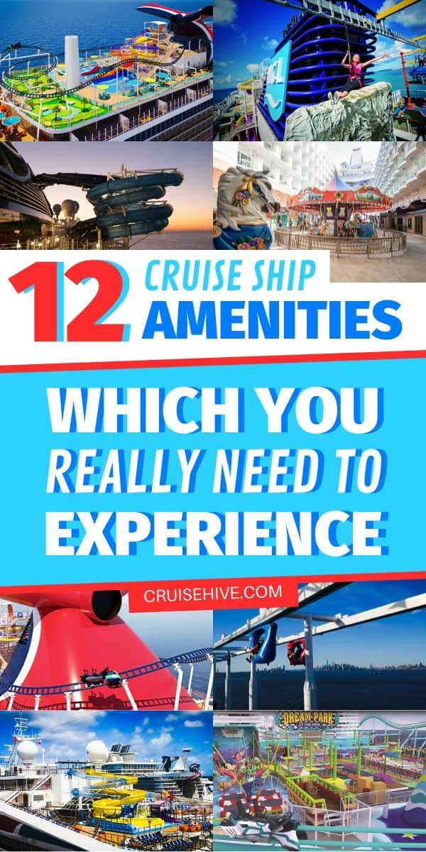12 Cruise Ship Amenities Which You Really Need to Experience