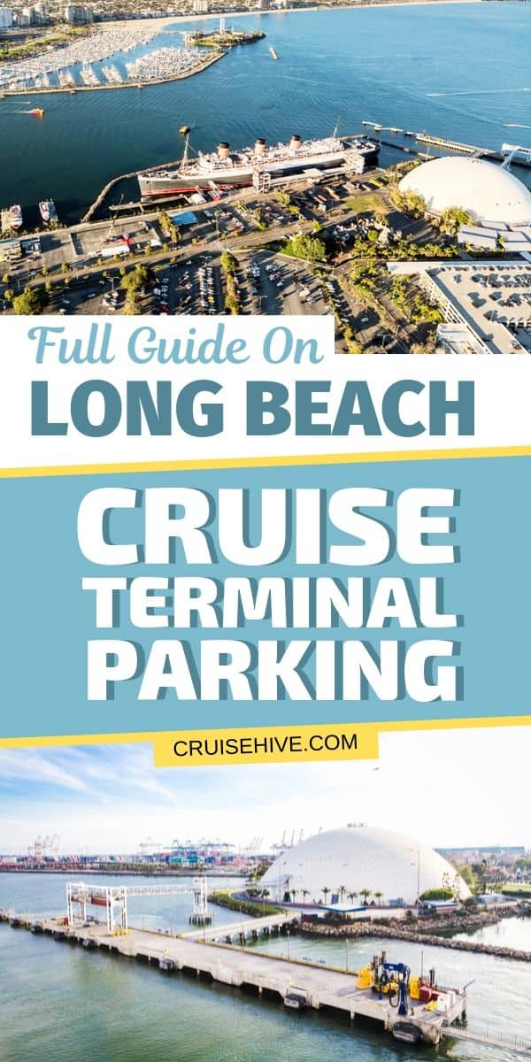 Full Guide on Long Beach Cruise Terminal Parking