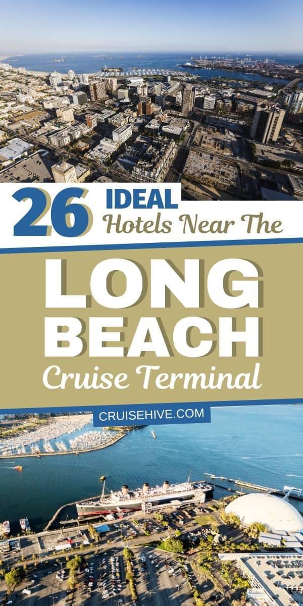 Hotels Near Long Beach Cruise Terminal