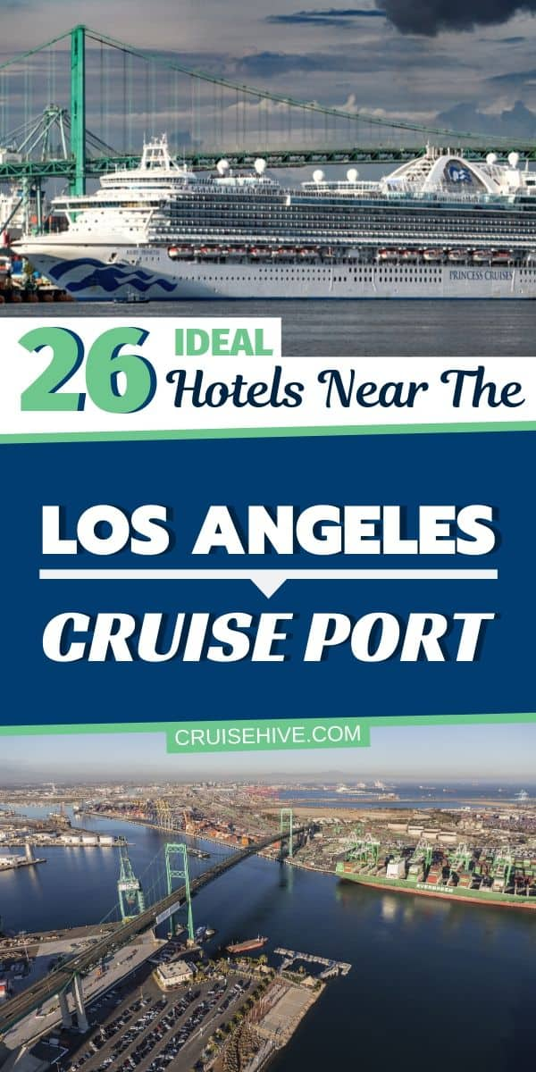 Hotels Near Los Angeles Cruise Port