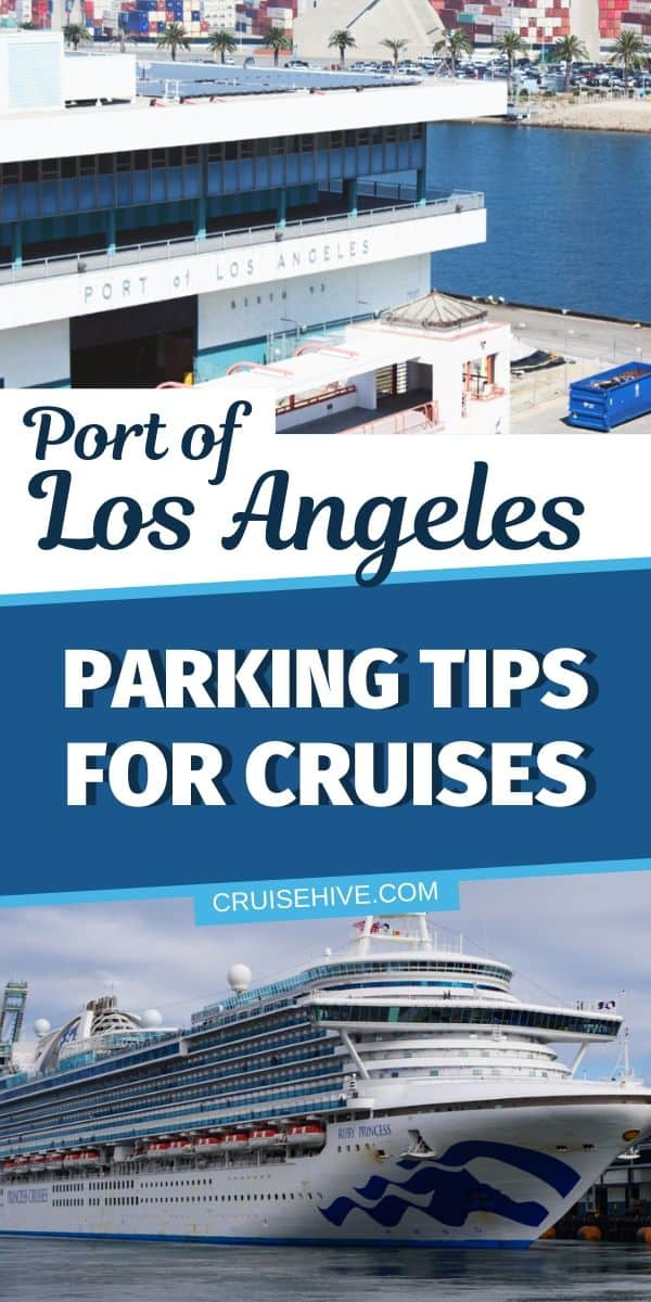 Port of Los Angeles Parking Tips for Cruises