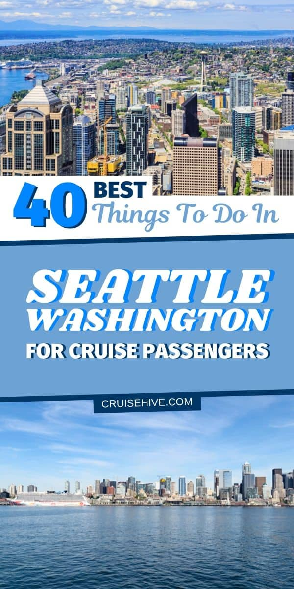 Things To Do In Seattle, Washington