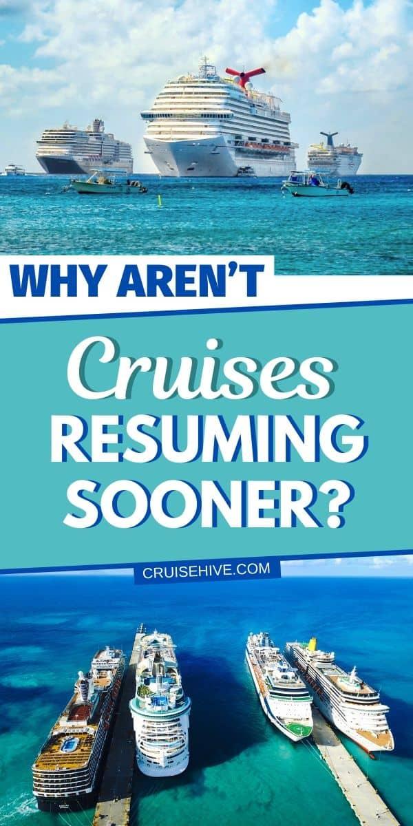 Why Aren't Cruises Resuming Sooner
