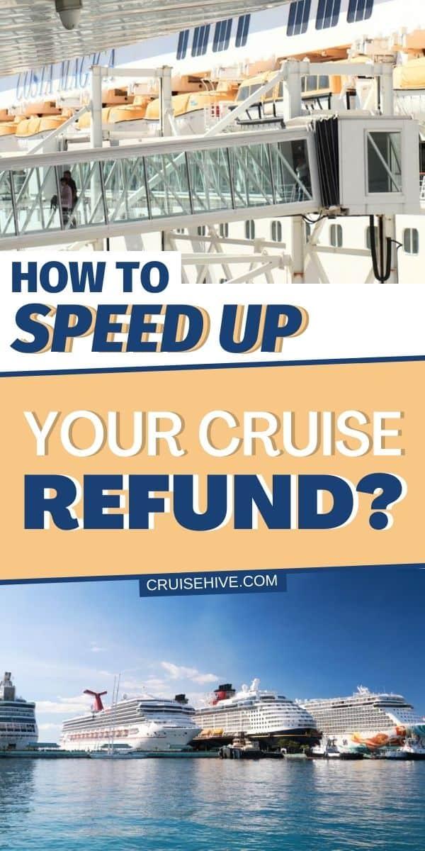 Speed Up Cruise Refund