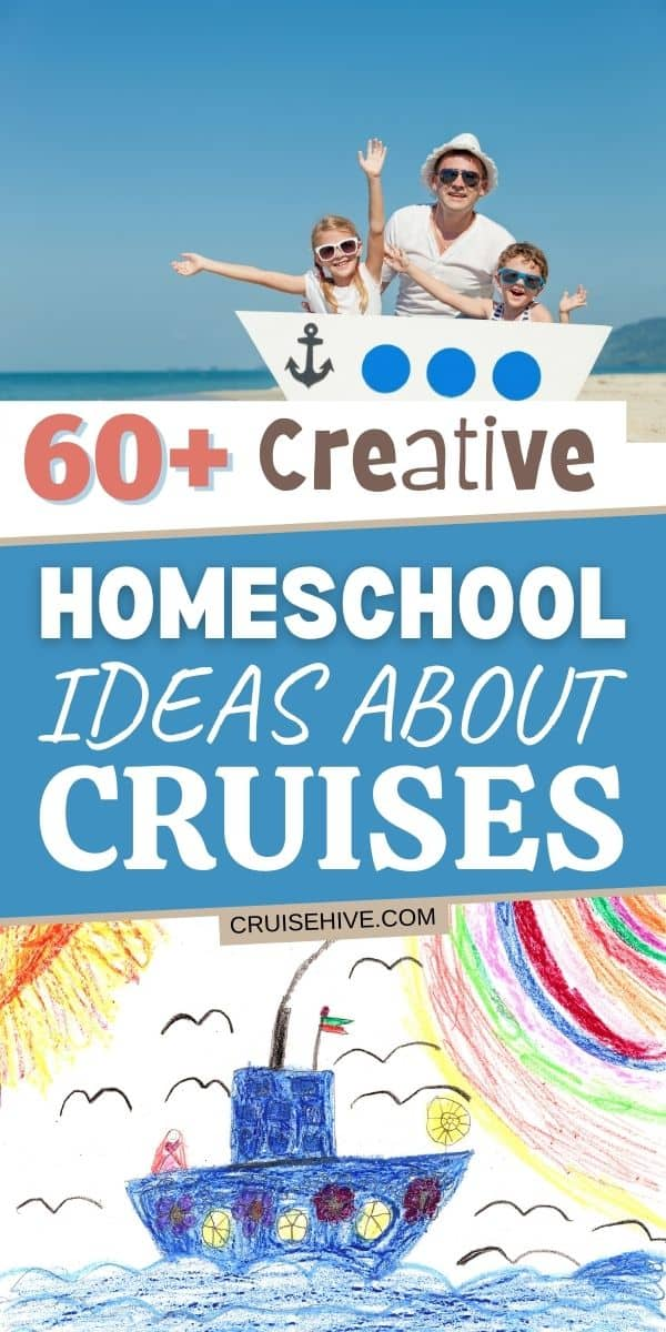 Homeschool Cruise Ideas